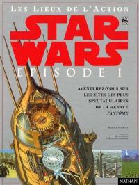 Star Wars, Episode 1, la menace fantôme : les lieux de l'action