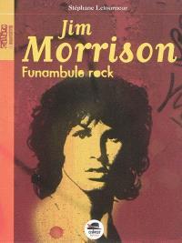 Jim Morrison : funambule rock