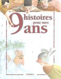 9 histoires pour mes 9 ans