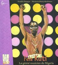 Fela Kuti : le génial musicien du Nigeria