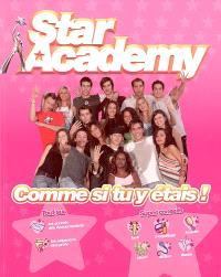 Star Academy : comme si tu y étais