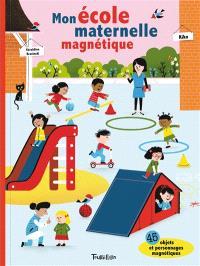 Mon école maternelle magnétique