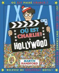 Où est Charlie ?, A Hollywood