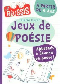 Jeux de poésie : à partir de 8 ans