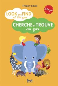 Cherche et trouve au zoo = Look and find at the zoo