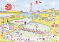 Bordeaux & la Gironde