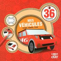 Mes véhicules : 36 maquettes 3D : coupe, colorie, colle