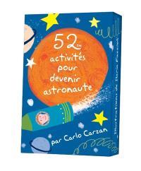 52 activités pour devenir astronaute