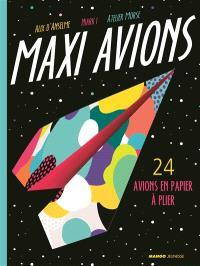 Maxi avions : 24 avions en papier à plier