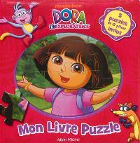 Dora l'exploratrice : mon livre puzzle