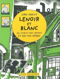 Les enquêtes de Lenoir et Blanc. Volume 2003, Lenoir et Blanc en voient des vertes et des pas mûres
