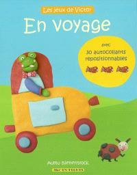 Les jeux de Victor. Volume 2004, En voyage