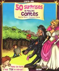 50 surprises au pays des contes : livre-jeu
