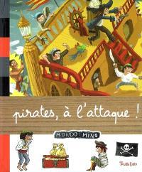 Pirates, à l'attaque !