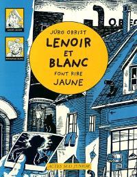 Les enquêtes de Lenoir et Blanc. Volume 2004, Lenoir et Blanc font rire jaune
