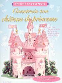 Construis ton château de princesse