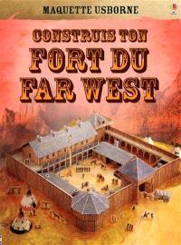 Construis ton fort du Far West
