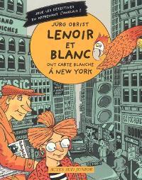Les enquêtes de Lenoir et Blanc, Lenoir et Blanc ont carte blanche à New York