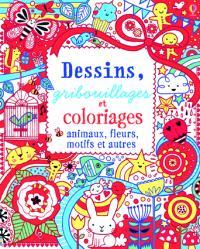 Dessins, gribouillages et coloriages : animaux, fleurs, motifs et autres