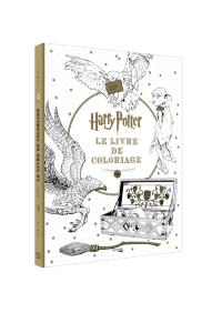 Harry Potter : le livre de coloriage