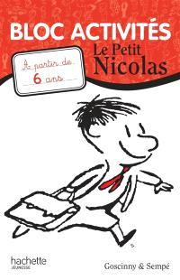 Le Petit Nicolas : bloc activités : à partir de 6 ans