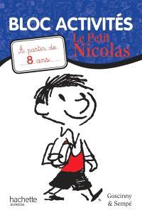 Le Petit Nicolas : bloc activités : à partir de 8 ans