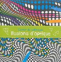Carnet de coloriages : illusions d'optiques