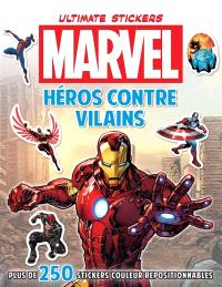 Héros contre vilains : ultimate stickers Marvel