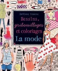 La mode : dessins, gribouillages et coloriages