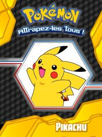 Pokémon : attrapez-les tous !, Pikachu