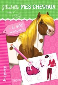 J'habille mes chevaux : avec Sophie Thalmann, Mes poneys : + de 400 accessoires