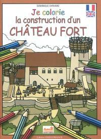 Je colorie la construction d'un château fort