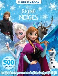 La reine des neiges : super fan book