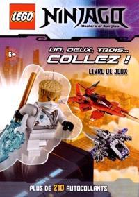 Lego Ninjago, masters of Spinjitzu : un, deux, trois... collez ! : livre de jeux