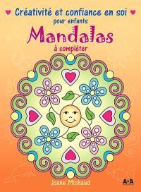 Mandalas  : créativité et confiance en soi pour enfants