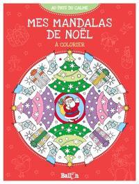 Mes mandalas de Noël à colorier