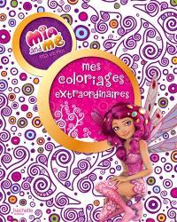 Mia and me = Mia et moi : mes coloriages extraordinaires
