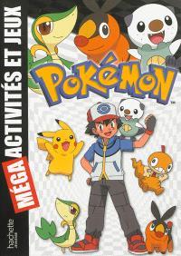 Pokémon : méga activités et jeux