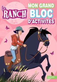Le ranch : mon grand bloc d'activités