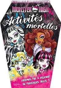 Activités mortelles Monster High