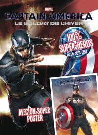 Captain America 2 : le soldat de l'hiver : avec un super poster