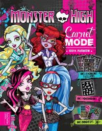Carnet de mode 100% fashion Monster High
