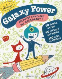 Galaxy power : découvre l'univers en dessinant !