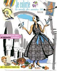 Je colorie la mode des années 50