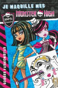 Je maquille mes Monster High, Soirées fashionistas