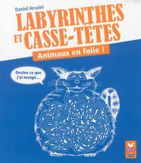 Labyrinthes et casse-têtes : animaux en folie !
