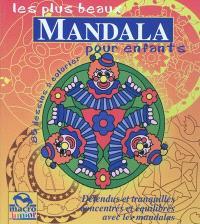 Les plus beaux mandala pour enfants : 85 dessins à colorier : détendus et tranquilles, concentrés et équilibrés avec les mandalas