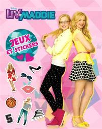 Liv & Maddie : jeux et stickers