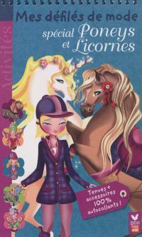 Mes défilés de mode : spécial poneys et licornes