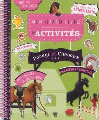 Mon grand livre d'activités poneys et chevaux